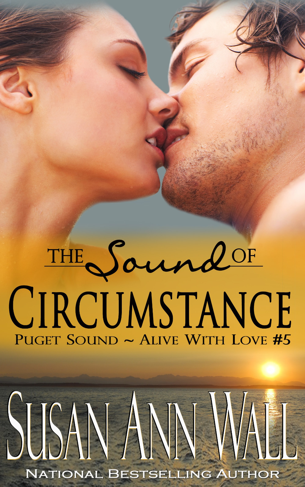 The Sound of Circumstance (Puget Sound ~ Alive With Love #5)