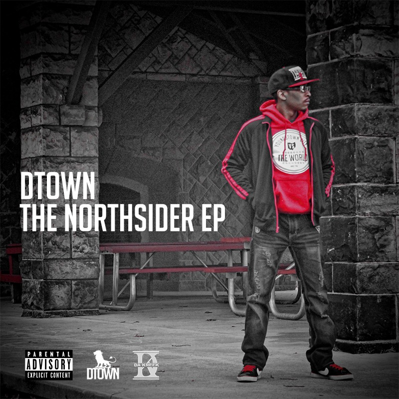 DTown - The NorthsiderEP (CD / Hard Copy)