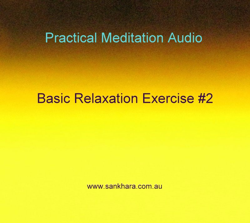 Basic Relaxation Exercise #2