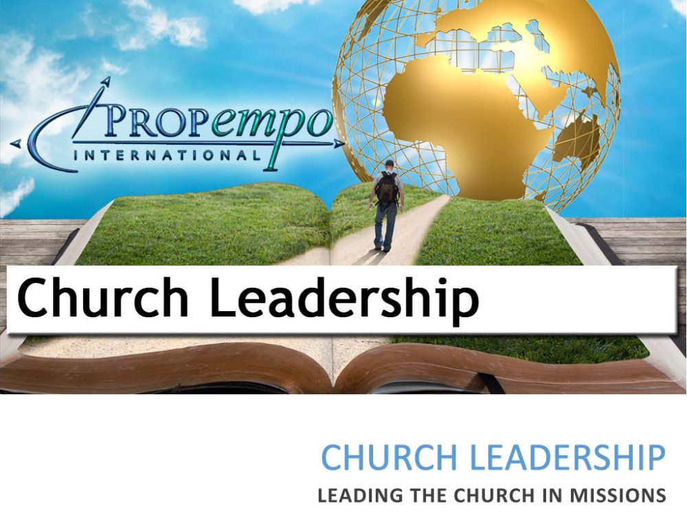 Church Leadership - Leading The Church In Missions