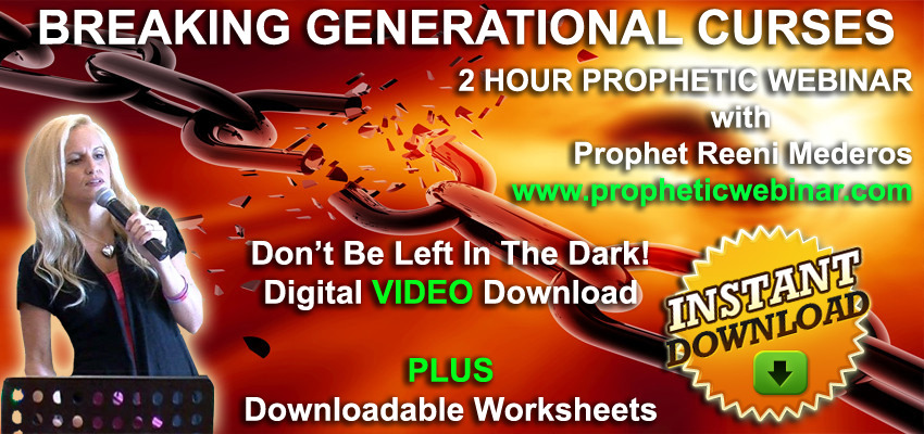 Breaking Generational Curses 2 Hour Prophetic Webinar Video (Digital Download) Reeni Mederos