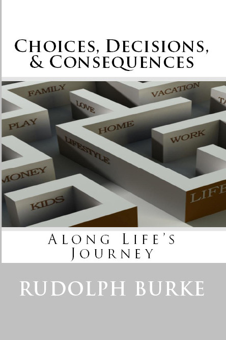 Choice, Decisions, & Consequences