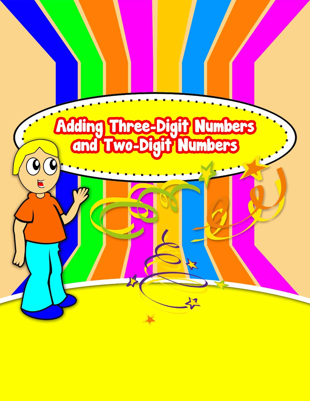 Adding Three-Digit Numbers and Two-Digit Numbers