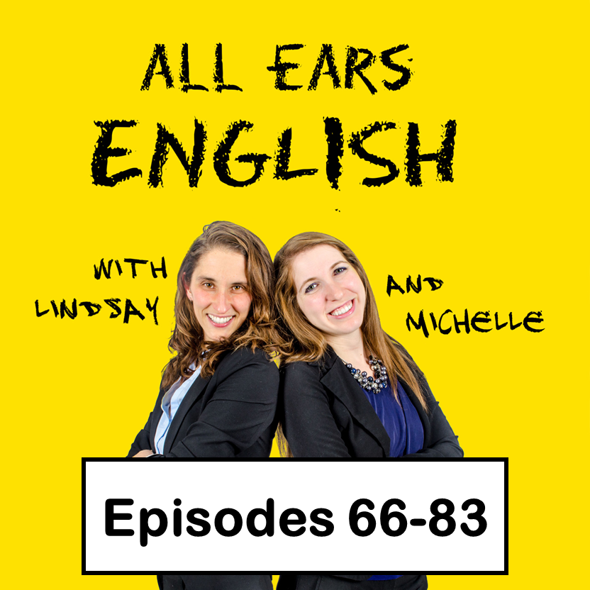 All Ears English Transcripts 66-83