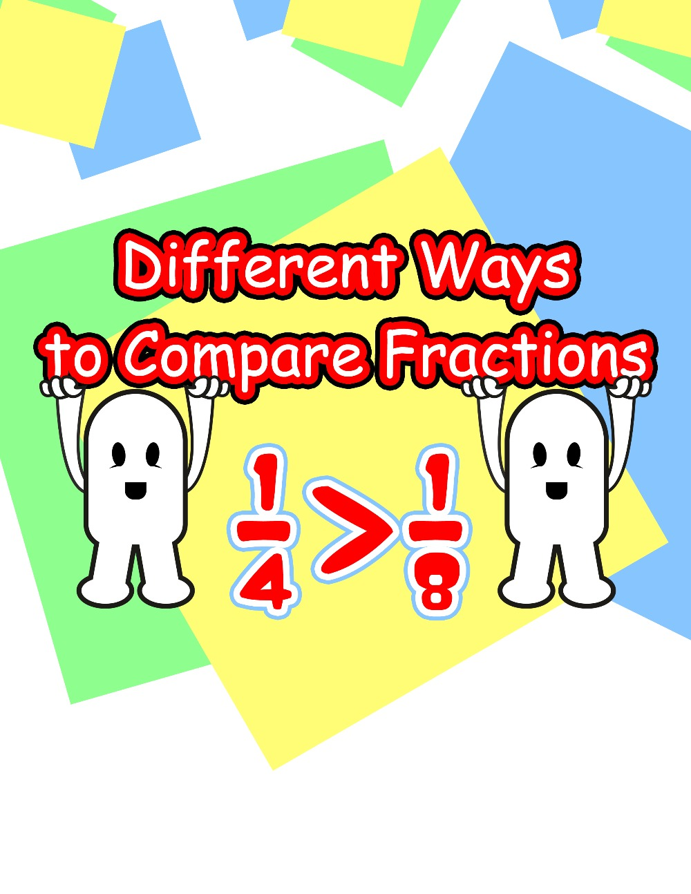 Different Ways to Compare Fractions