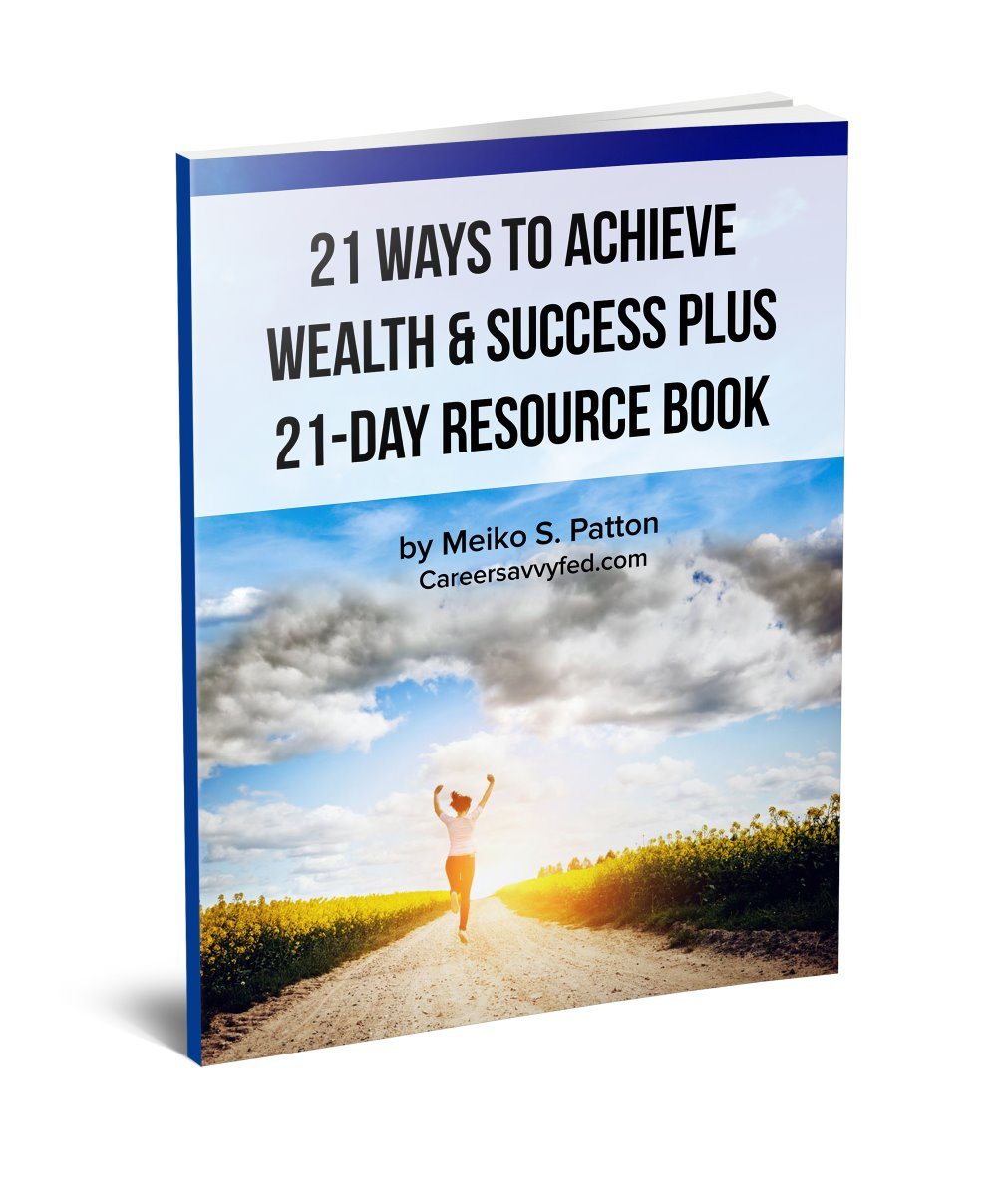 21 Ways To Achieve Wealth & Success Plus 21-Day Resource Book