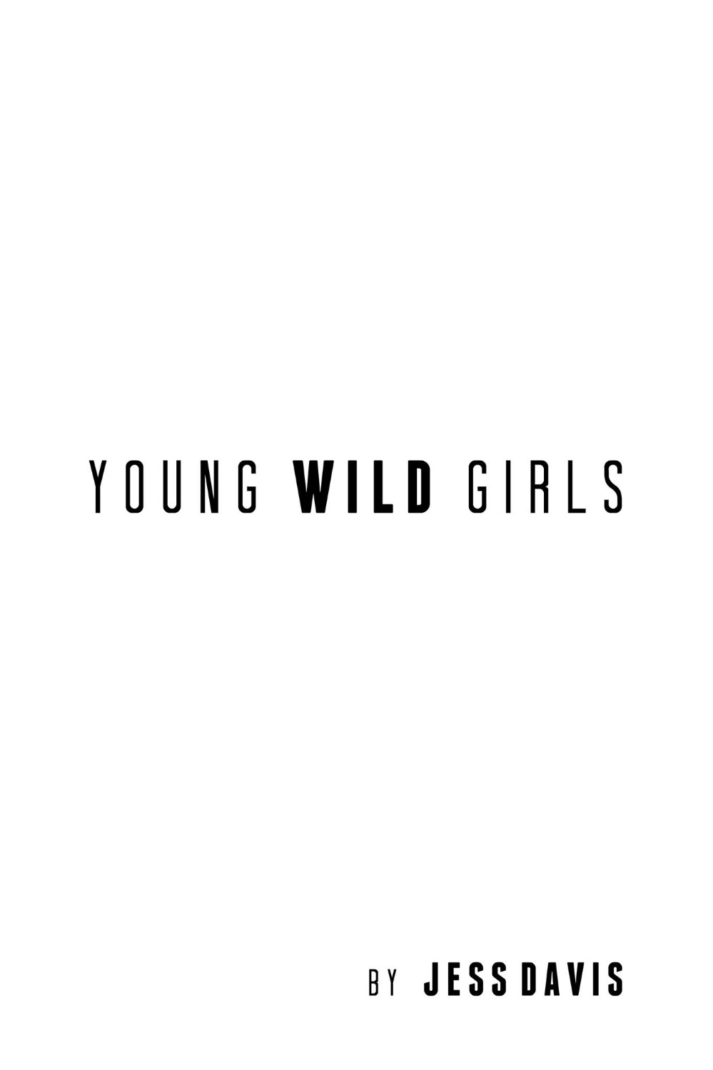 YOUNG WILD GIRLS
