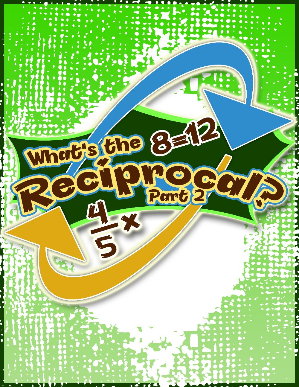 What's the Reciprocal Part 2