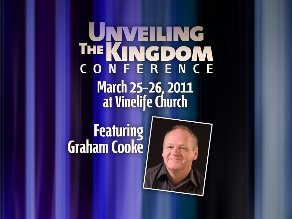 Unveiling the Kingdom Conference 2011 Session Audio