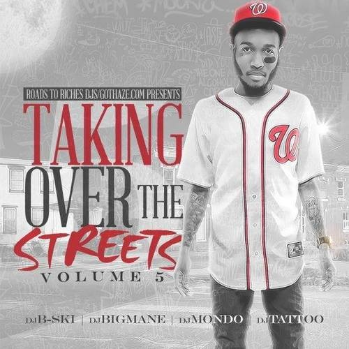 Takin over the streets 5