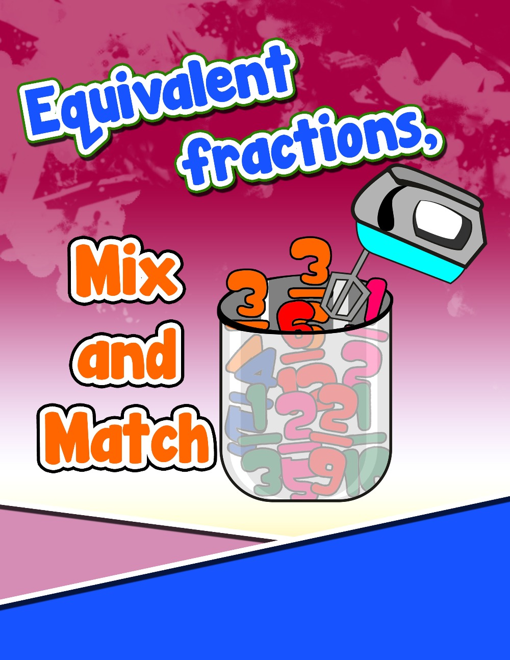 Equivalent Fractions, Mix and Match