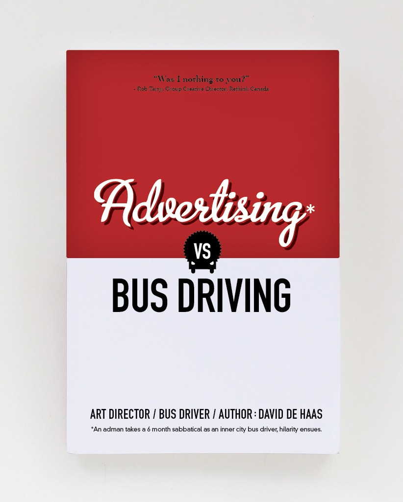 Advertising vs Bus Driving* {ebook Edition}