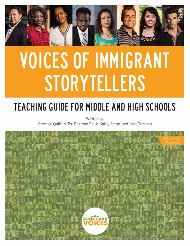 Voices of Immigrant Storytellers: Teaching Guide for Middle and High Schools